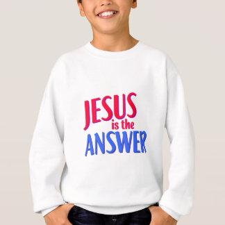 Jesus is the answer Christian gift design Sweatshirt