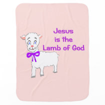 Jesus Is the Lamb of God Baby Blanket