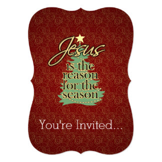 Jesus is the Reason Christian Christmas 5x7 Paper Invitation Card