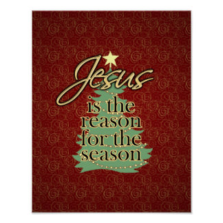 Jesus is the Reason Christian Christmas Poster