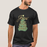 Jesus is the Reason Christian Christmas T-Shirt