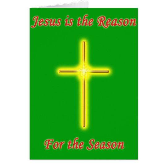 Jesus is the Reason Christmas Greeting Card