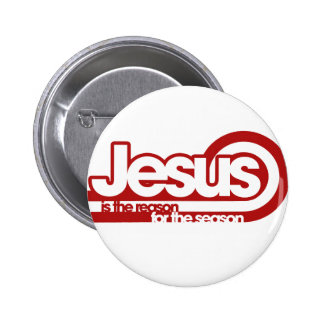 Jesus is the reason for the season 2 inch round button