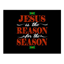 Jesus Is The Reason For The Season Christian Postcard