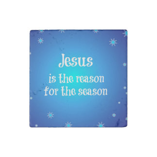 Jesus is the reason for the Season Christmas Stone Magnet