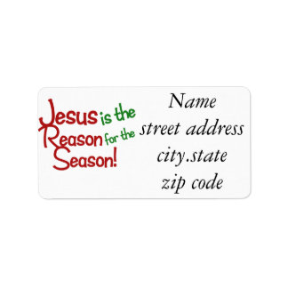 Jesus is the reason for the season address label