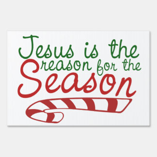 Jesus is the Reason for the Season Lawn Sign