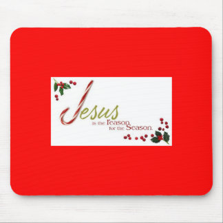 Jesus Is The Reason For The Season Mouse Pad