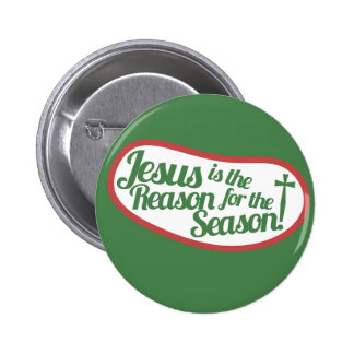Jesus is the Reason for the Season Pinback Button