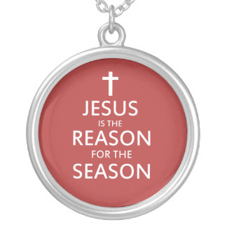 Jesus is the reason for the season silver plated necklace