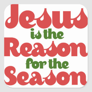 Jesus is the Reason for the Season Square Sticker