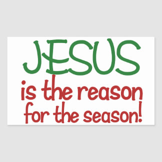 Jesus is the reason for the Season Rectangular Stickers