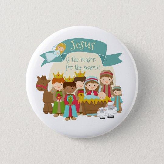 """""""Jesus is the reason"""" Nativity Scene Button"""