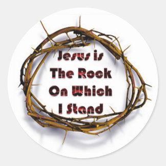Jesus is the Rock on Which I Stand Round Sticker