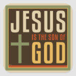 Jesus Is The Son of God Square Sticker