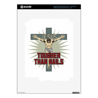 Jesus is Tougher Than Nails iPad 3 Skins