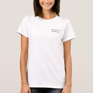 Jesus is worthy  Rev 5:12 T-Shirt