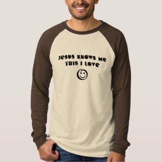 Jesus Knows MeThis I Love T Shirts