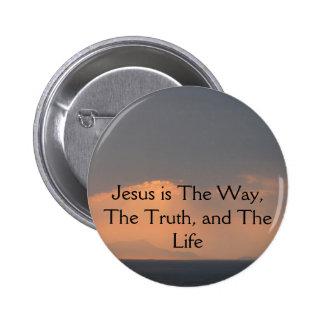 Jesús - La MANERA, La VERDAD y La LUZ Pin Redondo De 2 Pulgadas