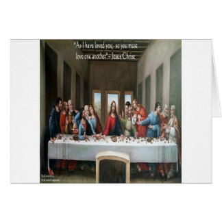 """Jesus @ Last Supper """"Love One Another"""" Quote Greeting Card"""