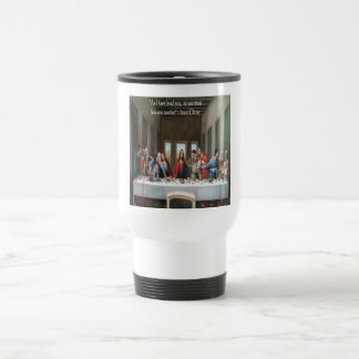 """Jesus @ Last Supper """"Love One Another"""" Quote 15 Oz Stainless Steel Travel Mug"""