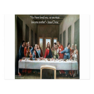 """Jesus @ Last Supper """"Love One Another"""" Quote Postcard"""