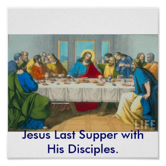 Jesus Last Supper with His Disciples. Poster