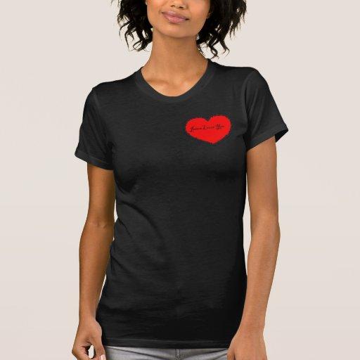 Jesús le ama amor de dios usted camiseta del coraz