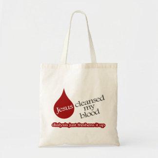 Jesús limpió mi sangre. La diálisis la refresca pa Bolsas De Mano