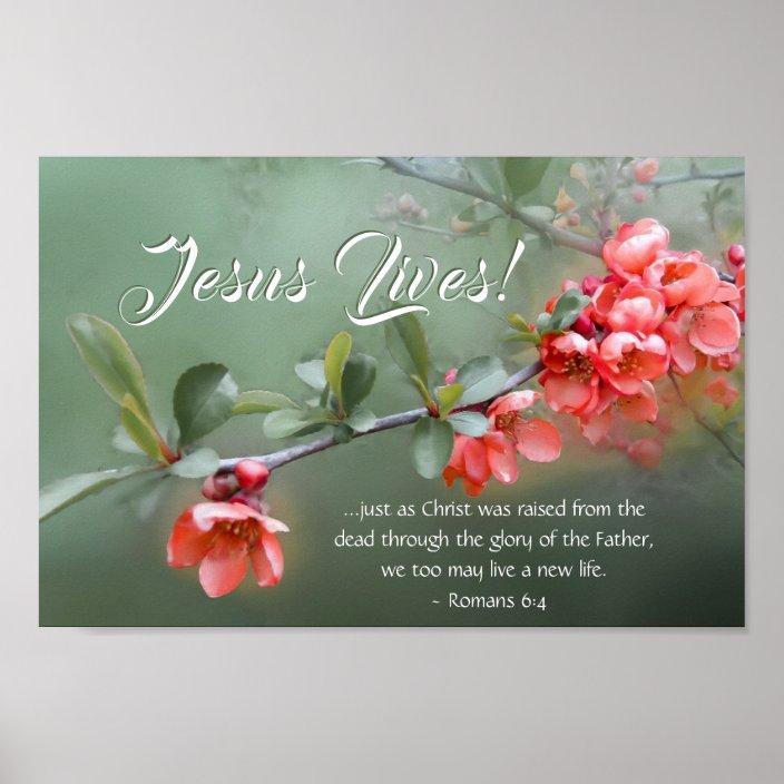 Jesus Lives Spring Flowers Bible Verse Easter Poster | Zazzle.com