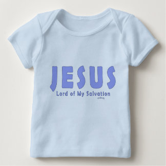 Jesus, Lord of My Salvation Baby T-Shirt