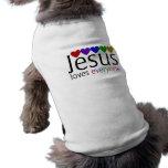 Jesus Loves Everyone Pet Tshirt