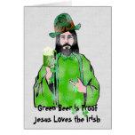 Jesus Loves Green Beer Greeting Card