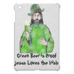Jesus Loves Green Beer iPad Mini Cases
