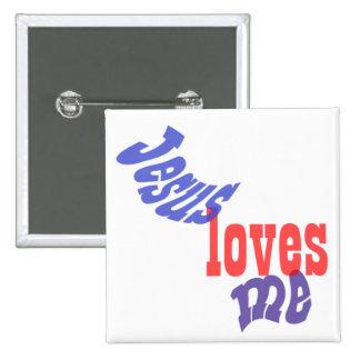 Jesus Loves Me 2 Inch Square Button