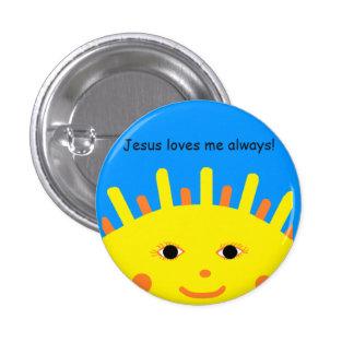 Jesus Loves Me Always Button