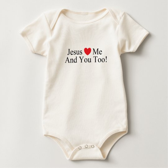 Jesus Loves Me And YouToo! T-Shirt - Infant