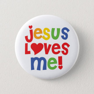 Jesus Loves Me button (customizable)