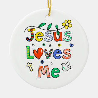 Jesus Loves Me Ceramic Ornament