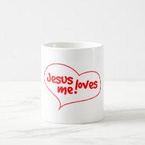 Jesus Loves Me! Coffee Mug