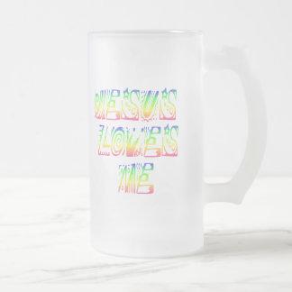 Jesus Loves ME! Frosted Glass Beer Mug