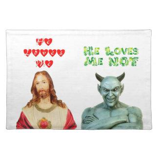 Jesus Loves Me satan loves me not Placemats