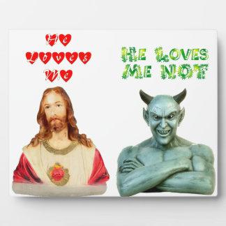 Jesus Loves Me satan loves me not Photo Plaques