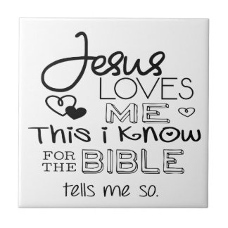 Jesus Loves Me This I Know Small Square Tile