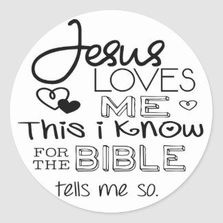 Jesus Loves Me This I Know Classic Round Sticker