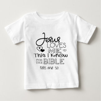 Jesus Loves Me This I Know T-shirt