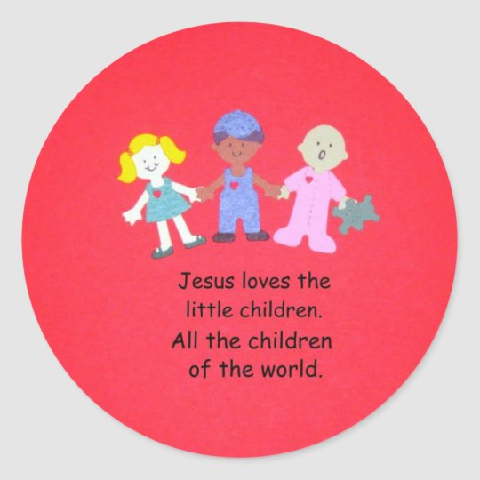Jesus loves the little children. classic round sticker