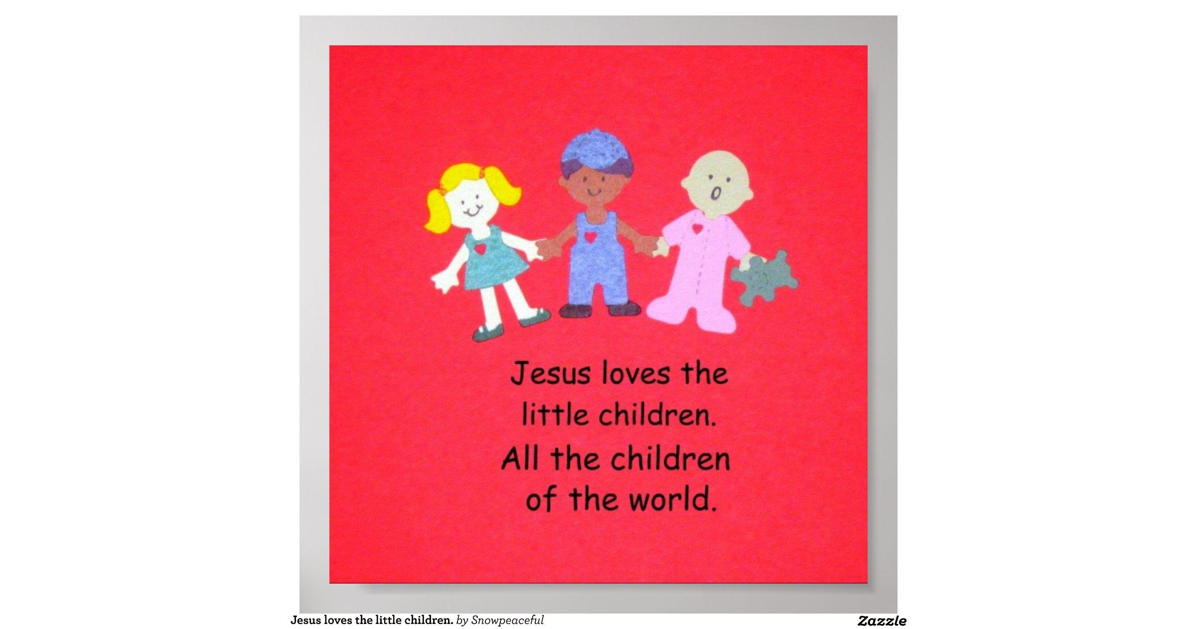Jesus Loves The Little Children Poster R30a397b0f1e84089b1daf7fd3ae5e3dd Wi4 8byvr 1200view