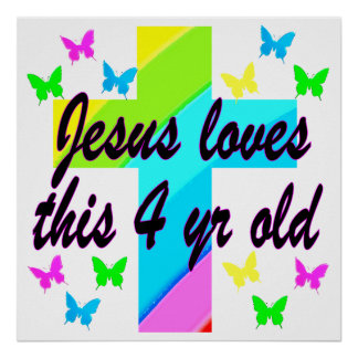 JESUS LOVES THIS 4 YEAR OLD BIRTHDAY DESIGN POSTER