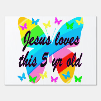 JESUS LOVES THIS 5 YR OLD BUTTERFLY DESIGN SIGN
